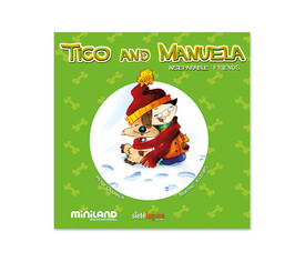 Ratitos de magia: Tico and Manuela, the inseparable friends
